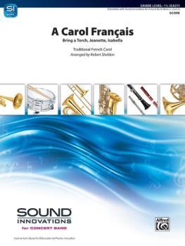 A Carol Français: Bring a Torch, Jeanette, Isabella (AL-00-44969)