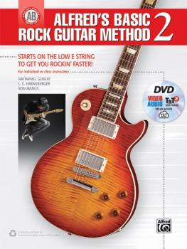 Alfred's Basic Rock Guitar Method 2: Starts on the Low E String To Get (AL-00-45055)
