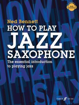How to Play Jazz Saxophone: The Essential Introduction to Playing Jazz (AL-12-0571541402)