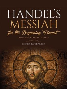 Handel's Messiah for the Beginning Pianist (With Downloadable MP3s) (AL-06-839109)