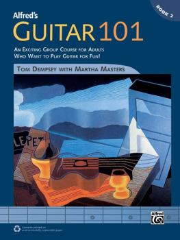 Alfred's Guitar 101, Book 2: An Exciting Group Course for Adults Who W (AL-00-42721)