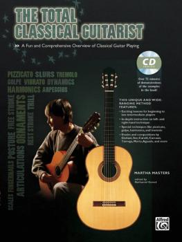 The Total Classical Guitarist: A Fun and Comprehensive Overview of Cla (AL-00-39338)