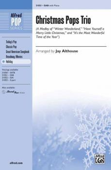 Christmas Pops Trio (A Medley) (Featuring: Winter Wonderland / Have Yo (AL-00-31051)