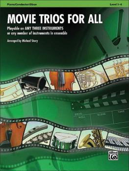 Movie Trios for All: Playable on Any Three Instruments or Any Number o (AL-00-33525)