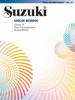 Suzuki Violin School Piano Acc., Volume 10 (AL-00-44059)