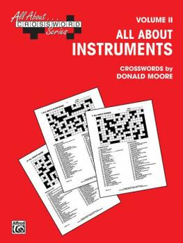 All About . . . Crossword Series, Volume II -- All About Instruments (AL-00-SVB00107)