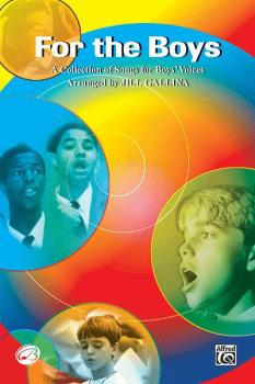 For the Boys: A Collection of Songs for Boys' Voices (AL-00-SVBM04001)