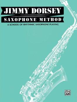 Jimmy Dorsey Saxophone Method (Tenor Saxophone): A School of Rhythmic  (AL-00-TPF0103)