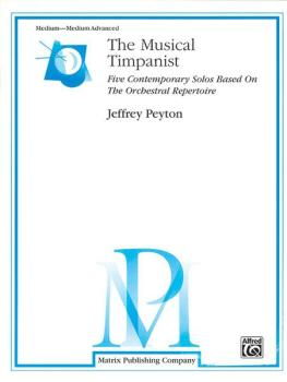 The Musical Timpanist: Five Contemporary Solos Based on the Orchestral (AL-00-TS1)