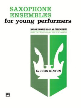 Saxophone Ensembles for Young Performers (AL-00-779)