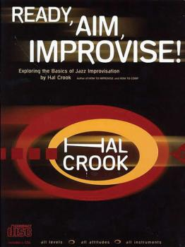 Ready, Aim, Improvise!: Exploring the Basics of Jazz Improvisation (AL-01-ADV14217)