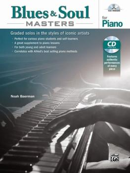 Blues & Soul Masters for Piano: Graded Solos in the Styles of Iconic A (AL-00-44477)