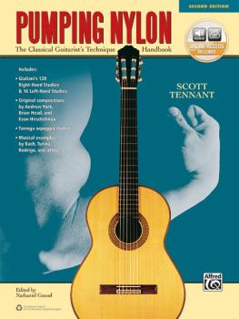 Pumping Nylon (Second Edition): The Classical Guitarist's Technique Ha (AL-00-44949)