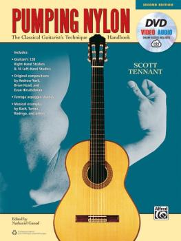 Pumping Nylon (Second Edition): The Classical Guitarist's Technique Ha (AL-00-44950)