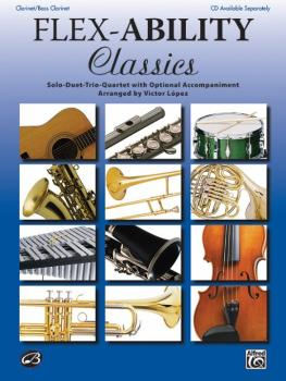 Flex-Ability: Classics: Solo-Duet-Trio-Quartet with Optional Accompani (AL-00-32693)