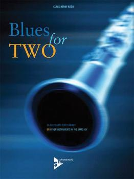 Blues for Two: 16 Easy Duets for Clarinet or Other Instruments in the  (AL-01-ADV8320)