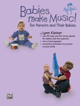 Kids Make Music Series: Babies Make Music! (For Parents and Their Babi (AL-00-BMR07004)