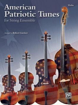 American Patriotic Tunes for String Ensemble (AL-00-37311)
