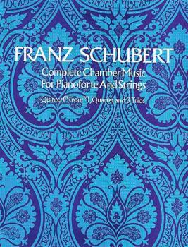 Complete Chamber Music for Piano and Strings (AL-06-21527X)