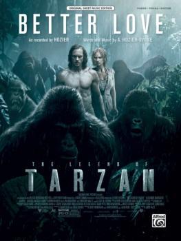 Better Love (from <i>The Legend of Tarzan</i>) (AL-00-46008)