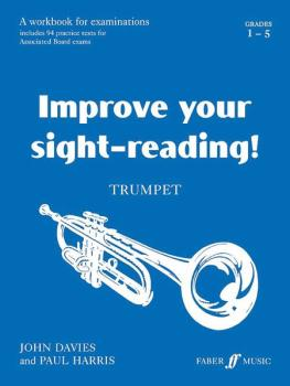 Improve Your Sight-reading! Trumpet, Grade 1-5: A Workbook for Examina (AL-12-0571509894)