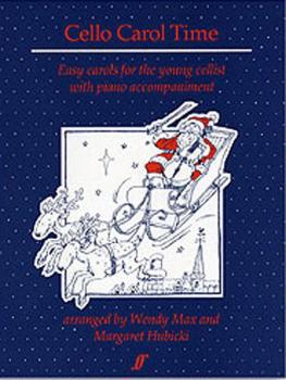Cello Carol Time: Easy Carols for the Young Cellist (AL-12-0571510566)