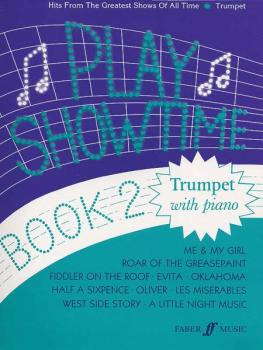 Play Showtime for Trumpet, Book 2: Hits from the Greatest Shows of All (AL-12-057151605X)