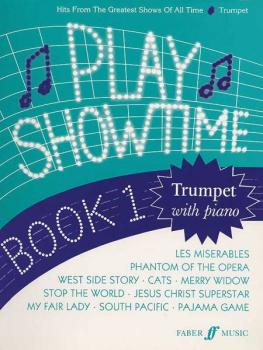 Play Showtime for Trumpet, Book 1: Hits from the Greatest Shows of All (AL-12-0571516157)