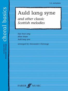 Auld Lang Syne: And Other Classic Scottish Melodies (AL-12-0571523684)