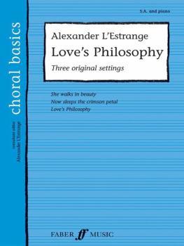 Love's Philosophy (Three Songs of Love) (AL-12-0571524028)