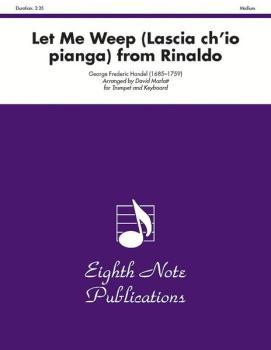 Let Me Weep (Lascia ch'io pianga) (from <i>Rinaldo</i>) (AL-81-ST2022)