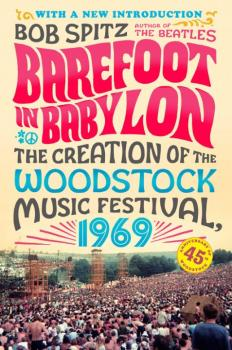Barefoot in Babylon: The Creation of the Woodstock Music Festival, 196 (AL-74-0142180877)