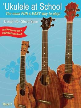'Ukulele at School, Book 2: The Most Fun & Easy Way to Play! (AL-98-DHC80117)