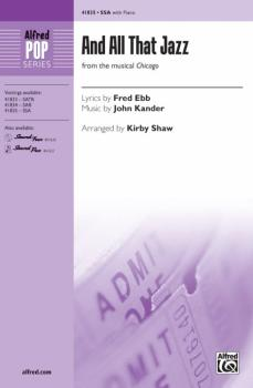 And All That Jazz (From the Musical <i>Chicago</i>) (AL-00-41835)
