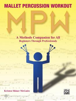 Mallet Percussion Workout: A Methods Companion for All: Beginners Thro (AL-98-0578126531)