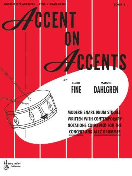 Accent on Accents: Modern Snare Drum Studies Written with Contemporary (AL-00-HAB00103)