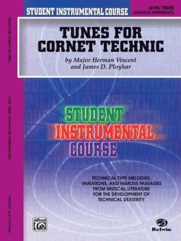 Student Instrumental Course: Tunes for Cornet Technic, Level III (AL-00-BIC00348A)