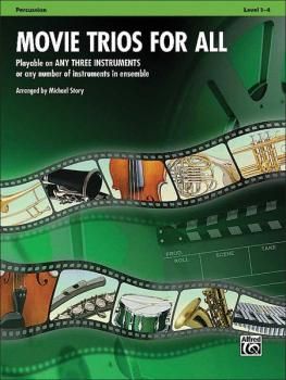 Movie Trios for All: Playable on Any Three Instruments or Any Number o (AL-00-33536)