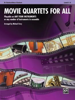 Movie Quartets for All: Playable on Any Four Instruments or Any Number (AL-00-33539)