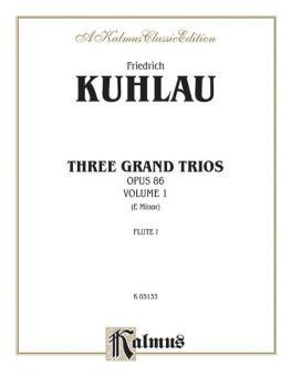 Three Grand Trios, Opus 86: Volume I (E Minor) (AL-00-K03133)