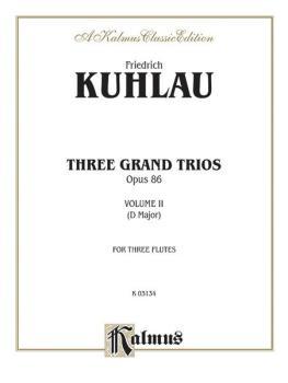 Three Grand Trios, Opus 86: Volume II (D Major) (AL-00-K03134)