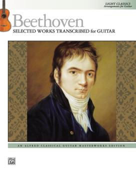 Beethoven: Selected Works Transcribed for Guitar: Light Classics Arran (AL-00-44012)