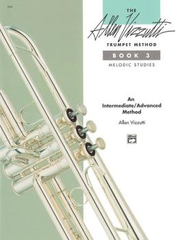 The Allen Vizzutti Trumpet Method - Book 3, Melodic Studies (AL-00-3393)