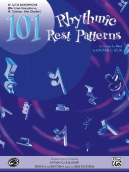 101 Rhythmic Rest Patterns (In Unison for Band) (AL-00-EL00552)